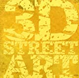 3D Street Art [ペーパーバック]