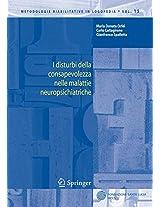 I disturbi della consapevolezza nelle malattie neuropsichiatriche (Metodologie Riabilitative in Logopedia)