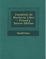 Jamblichi de Mysteriis Liber - Primary Source Edition