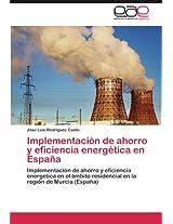 Implementacion de Ahorro y Eficiencia Energetica En Espana