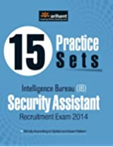 15 Practice Sets - Intelligence Bureau Security Assistant Recruitment Exam 2014