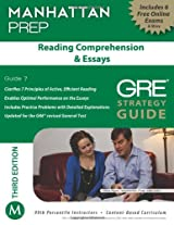 Reading Comprehension & Essays GRE Strategy Guide, 3rd Edition (Manhattan Prep GRE Strategy Guides)