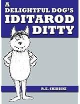 A Delightful Dog's Iditarod Ditty