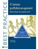 IT Service-Portfoliomanagement: Maximaliseer de Waarde van IT (Best Practice Series)