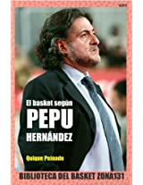 El basket según Pepu Hernández (Biblioteca del basket Zona131) (Spanish Edition)
