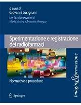Sperimentazione e registrazione dei radiofarmaci: Normative e procedure (Imaging & Formazione)