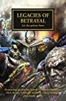 Horus Heresy: Legacies of Betrayal (The Horus Heresy)