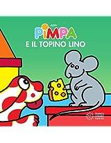 Pimpa e il topino Lino (Piccole storie)