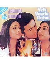 Jawani Diwani/Yeh Vada Raha (Hindi Songs/Bollywood Film Soundtracks/Indian Cinema/Indian Music/Rishi Kapoor)