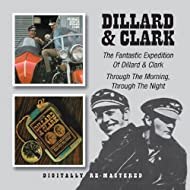 Fantastic Expedition of Dillard & Clark/Through Th