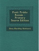 Proti Prudu: Roman