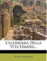 L'Economia Della Vita Umana...