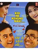 Koi Ne Kehsho Nahi