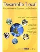 Desarrollo Local: Una Respuesta A Escala Humana a la Globalizacion