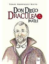 Don Diego Draculea: Tomás Rodríguez Nieto (Spanish Edition)