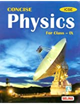 I.C.S.E. Concise Physics for March 2015 Examination - Part 1 for Class 9