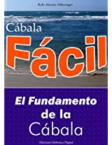 El Fundamento de la Cábala (Spanish Edition)