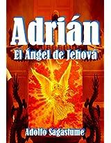 Adrián - El Ángel de Jehová (Spanish Edition)