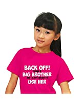 Kids t shirts, Giftsmate Back off, i have a big brother kids girl 100% cotton t shirt for Sister, Gifts for Sister