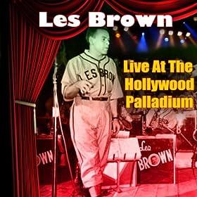 ♪Live At The Hollywood Palladium/Les Brown | 形式: MP3 ダウンロード