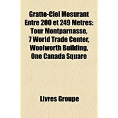 Gratte-Ciel Mesurant Entre 200 Et 249 M Tres: Tour Montparnasse, 7 World Trade Center, Woolworth Building, One Canada Square