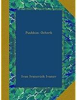 Pushkin; Ocherk