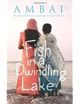 Fish in a Dwindling Lake