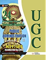UGC NET/SET Public Administration Papers II and III: 24 Solved Papers - 2016