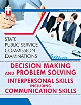 Decision Making and Problem Solving & Interpersonal Skills Including Communication Skills