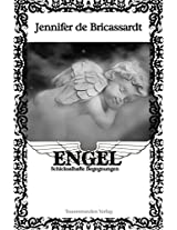 Engel: Schicksalhafte Begegnungen (German Edition)