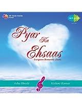 Pyar Ka Ehsaas -Asha /Kishore