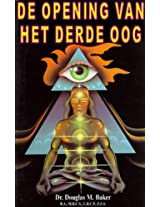 De Opening van het Derde Oog (Dutch Edition)