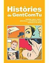 Històries de GentComTu (Catalan Edition)