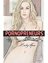 Pornopreneurs: How to Become a Successful Porn Star