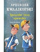 Speurder Kwaaikofski 7: Speurder teen speurder