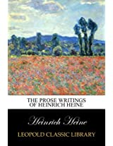 The Prose Writings of Heinrich Heine