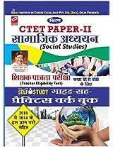 CTET/STET Teacher Eligibility Test for Class VI to VIII Teacher's Selection Social Studies Practice Work book