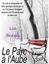 Le Parc à l'Aube (French Edition)