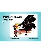 Gehor Pa Klaver Med Mere 1