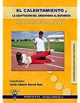El calentamiento y la adaptación del organismo al esfuerzo (Spanish Edition)