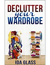 De-cluttering Your Closet: Ingenious Hacks, Ideas, Tips And Tricks On How To Organize Your Closet.