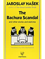 The Bachura Scandal: And Other Stories and Sketches