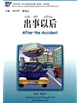After the Accident - Chinese Breeze Graded Reader Level 2 (Chinese Breeze Graded Reader S)