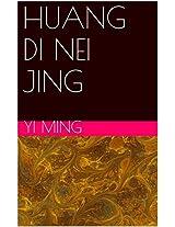 HUANG DI NEI JING: 黄帝内经 灵枢经