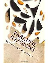 Paradise Illusions: 3 (Paradiase Illusions)