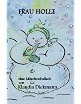 Frau Holle: eine Märchenballade