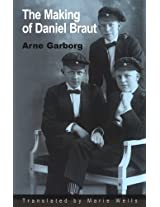 The Making of Daniel Braut (Series B: English Translations of Works of Scandinavian Literature)