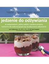 Food to Eat (Polish translation): guided, hopeful and trusted recipes for eating disorder recovery