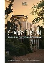 Shabby fusion: come reinventare la tua casa