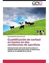 Cuantificacion de Cortisol En Bovino En DOS Condiciones de Sacrificio